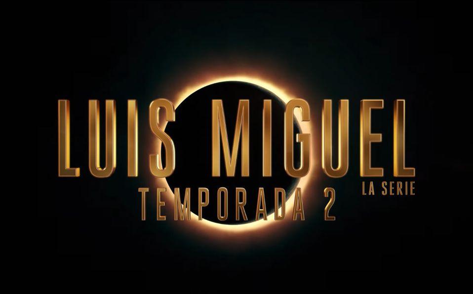 Cuándo se estrena la Temporada 2 de Luis Miguel, la serie? - Mediotiempo