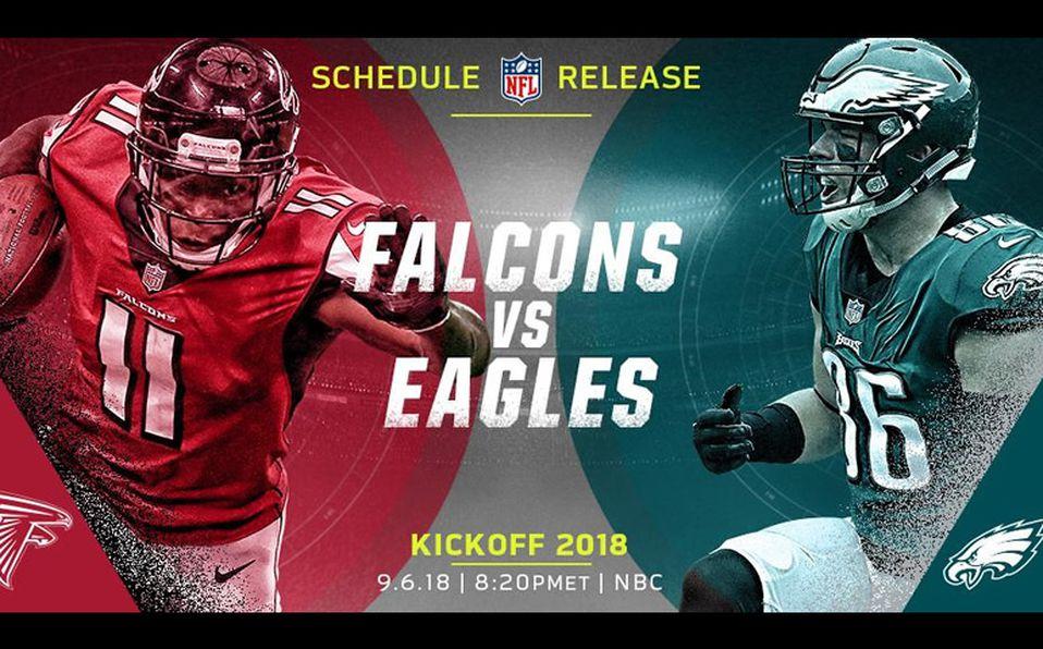 Nfl Revelo El Calendario De 2018 Eagles Daran Kickoff Ante Falcons